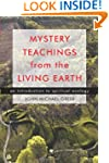 Mystery Teachings From The Living Ear...