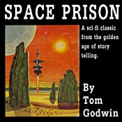 Space Prison | [Tom Godwin]