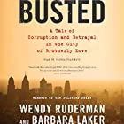 Busted: A Tale of Corruption and Betrayal in the City of Brotherly Love Hörbuch von Wendy Ruderman, Barbara Laker Gesprochen von: Rachel Fulginiti