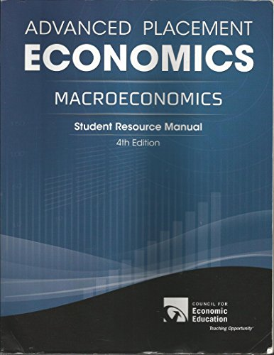 Advanced Placement Economics: Macroeconomics, Student Resource Manual (Advanced Macroeconomics 4th compare prices)