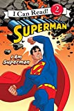 img - for Superman Classic: I Am Superman (I Can Read Level 2) book / textbook / text book