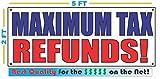 MAXIMUM TAX REFUNDS Banner sign