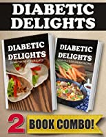 Sugar-Free Mexican Recipes and Sugar-Free Slow Cooker Recipes: 2 Book Combo (Diabetic Delights) (English Edition)