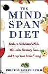 The Mindspan Diet: Reduce Alzheimer's...