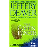 The Coffin Dancer (A Lincoln Rhyme Novel) ~ Jeffery Deaver