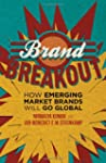 Brand Breakout: How Emerging Market B...