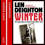 Winter: A Berlin Family, 1899-1945 | Len Deighton