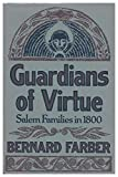 img - for Guardians of virtue: Salem families in 1800 book / textbook / text book