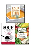 New Covent Garden Soup Company Soup Collection 3 Cookbooks Set Soup For Everyday Healthy Delicious Recipes, (Soup Can Make You Thin, Soup Can Make You Thin: The Cookbook and [Hardcover] Soup for Every Day: 365 of Our Favourite Recipes