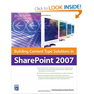 Building Content Type Solutions in SharePoint 2007 David Gerhardt and Kevin Martin