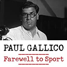 Farewell to Sport (       UNABRIDGED) by Paul Gallico Narrated by David Stifel