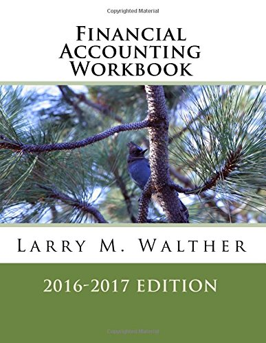 Financial Accounting Workbook 2016-2017 Edition