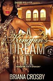 A Kingpin's Dream 2: Forever Ain't Enough
