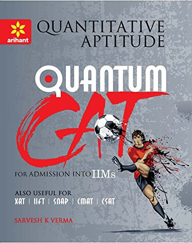 Quantitative Aptitude Quantum CAT Common Admission Tests For Admission into IIMs
