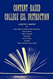 img - for Content-Based College ESL Instruction book / textbook / text book