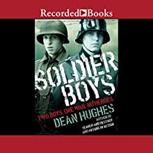 Soldier Boys Audiobook by Dean Hughes Narrated by Stephen Plunkett