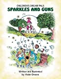 img - for Sparkles and Guns by Greene, Vivian (2014) Paperback book / textbook / text book
