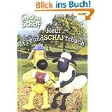 Shaun das Schaf Freundebuch: Mein FreundSCHAFtsbuch