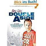 Alex List. Double A Side: Zwei Leben für die Musik