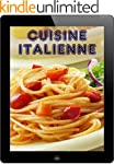 Cuisine Italienne: Les 200 meilleures...