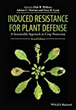 img - for Induced Resistance for Plant Defense: A Sustainable Approach to Crop Protection book / textbook / text book