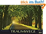 Traumwege 2014. PhotoArt Panorama Kal...