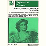 img - for Christopher Columbus, 1451 - 1506 (Dramatised): Explorers and Pioneers, Volume One book / textbook / text book