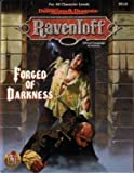 Forged of Darkness (Ravenloft Accessory) (0786903694) by Connors, William W.