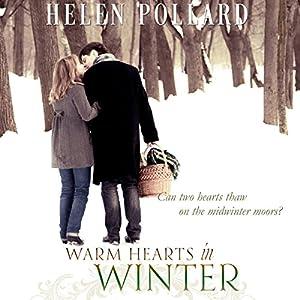 Warm Hearts in Winter Hörbuch von Helen Pollard Gesprochen von: Rhoda Rhodes