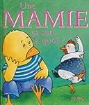 Une Mamie �a sert � quoi ?