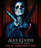 Cover art for  Alice Cooper: Theatre Of Death - Live At Hammersmith 2009 (One-Disc Blu-ray + Bonus CD)