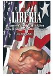 Liberia: America's Footprint In Africa: Making The Cul...