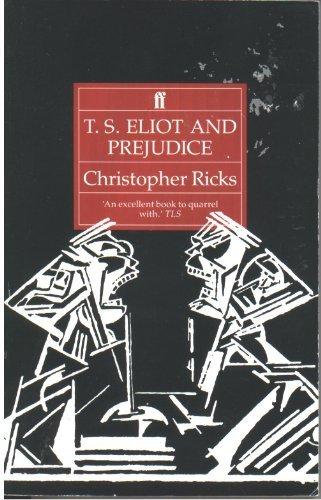 T S Eliot and Prejudice