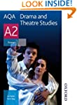AQA Drama and Theatre Studies A2: Stu...