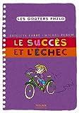 echange, troc Jacques Azam, Brigitte Labbé, Michel Puech - Succès et l'échec (le)