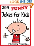 299 Funny Jokes for Kids (Joke Books...
