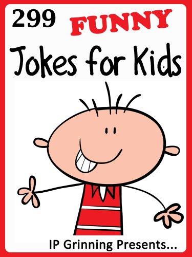 IP Grinning - 299 Funny Jokes for Kids (Joke Books for Kids)