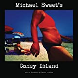 Michael Sweet's Coney Island