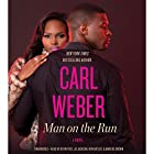 Man on the Run Hörbuch von Carl Weber Gesprochen von: Kevin Free, JD Jackson, Ron Butler, Marcus Brown
