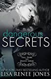 img - for Dangerous Secrets: Tall, Dark and Deadly Book 2 (Volume 2) book / textbook / text book