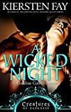 A Wicked Night (Creatures of Darkness 2): A Coraline Conwell Novel