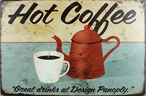 ERLOOD HOT Coffee Great Drinks At Design Panoply Tin Sign Wall Retro Metal Bar Pub Poster Metal 12 X 8