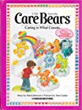 Caring Is What Counts, No. 5 (Tale from the Care Bears) (0910313059) by Ward Johnson