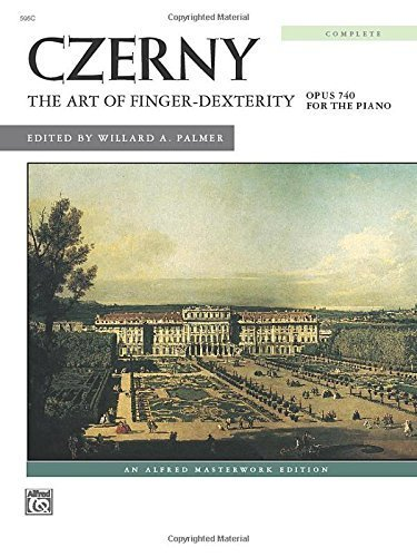 The Art of Finger Dexterity, Op. 740 (Complete) (Alfred Masterwork Library) by Czerny, Carl (1996) Paperback