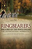 Tanya Krzywinska Ring Bearers: The Lord of the Rings Online as Intertextual Narrative