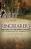 Tanya Krzywinska Ring Bearers: The Lord of the Rings Online as Intertextual Narrative