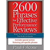 2600 Phrases for Effective Performance Reviews: Ready-to-Use Words and Phrases That Really Get Results ~ Paul Falcone