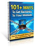 101+ Ways To Get Backlinks To Your Website