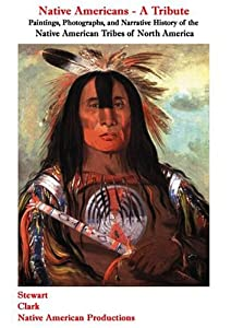 Native Americans : a tribute