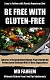 Gluten Free Cookbook Bestseller: Americas recommended Gluten-free Lifestyle with Purely American Food and 25 Best Suggestion By Professional Dietitians